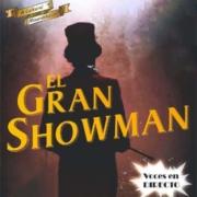 musical el gran showman madridejos