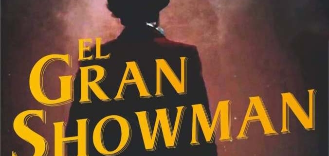 musical el gran showman madridejos